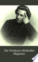 The Wesleyan-Methodist Magazine
