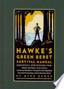 Hawke's Green Beret Survival Manual