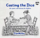 Casting the Dice