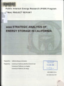 2020 Strategic Analysis of Energy Storage in California : Final Project Report