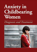 Anxiety in Childbearing Women