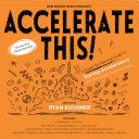 Accelerate This