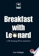 Breakfast with Leonard