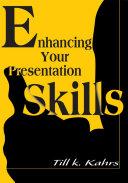 Pdf Enhancing Your Presentation Skills
