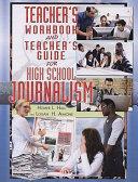 Teacher's Workbook and Teacher's Guide for High School Journalism