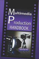 Multimedia Production Handbook Book PDF