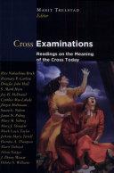 Cross Examinations