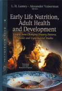 Early Life Nutrition and Adult Health and Development