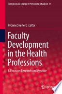 Faculty Development in the Health Professions Book