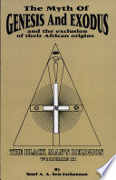 The Black Man s Religion  The myth of Genesis and Exodus  and the exclusion of their African origins