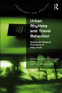 Urban Rhythms and Travel Behaviour [Pdf/ePub] eBook