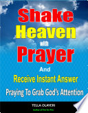 Shake Heaven With Prayer And Receive Instant Answer Book