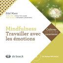 Mindfulness: travailler avec les émotions