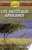 Pastizales africanos: Fluent Plus (Nonfiction Readers)