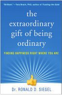 The Extraordinary Gift of Being Ordinary Book