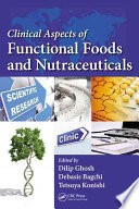 Clinical Aspects of Functional Foods and Nutraceuticals Book