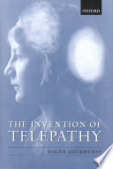 The Invention of Telepathy  1870 1901 Book PDF