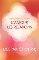 Pdf Demandez à Deepak - L'amour et les relations Telecharger