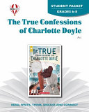 True Confessions of Charlotte Doyle Student Packet