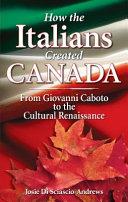 How The Italians Created Canada