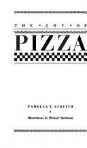 The Joy of Pizza Book