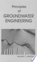 Principles of Groundwater Engineering