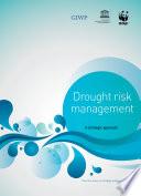 Drought risk management: a strategic approach