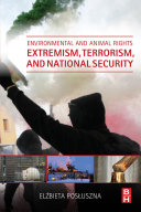 Environmental and Animal Rights Extremism, Terrorism, and National Security Pdf/ePub eBook