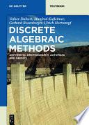 Discrete Algebraic Methods