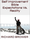 Self Improvement Bible: Expectations Vs. Reality Pdf/ePub eBook