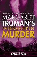 Margaret Truman s Internship in Murder