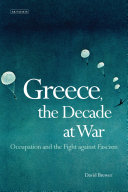 Greece, the Decade of War