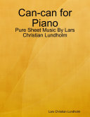 Can can for Piano   Pure Sheet Music By Lars Christian Lundholm
