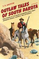 Outlaw Tales of South Dakota [Pdf/ePub] eBook
