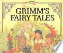 The Classic Treasury Of Grimm's Fairy Tales