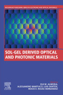 Sol Gel Derived Optical and Photonic Materials