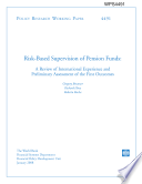 risk based supervision of pension funds  a review of internation experience and preliminary assessment of the first outcomes Book