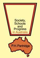 Society  Schools and Progress in Australia