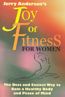 Jerry Anderson s Joy of Fitness for Women Book