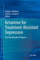 Ketamine for Treatment Resistant Depression Book