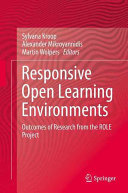 Cover image of Responsive Open Learning Environments : Outcomes of Research from the ROLE Project