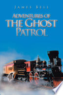 Adventures Of The Ghost Patrol Book PDF