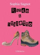 Rando & Stiletto