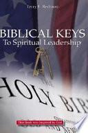 Biblical Keys to Spiritual Leadership