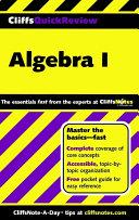 CliffsQuickReview Algebra I