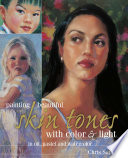 Painting Beautiful Skin Tones with Color   Light