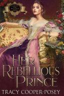 Her Rebellious Prince Pdf/ePub eBook