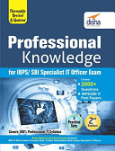 Professional Knowledge for IBPS  SBI Specialist IT Officer Exam 2nd Edition