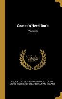Coates's Herd Book; Volume 36