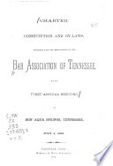 Charter Constitution And By Laws Together With The Proceedings Of The Bar Association Of Tennessee At Its Annual Meeting
